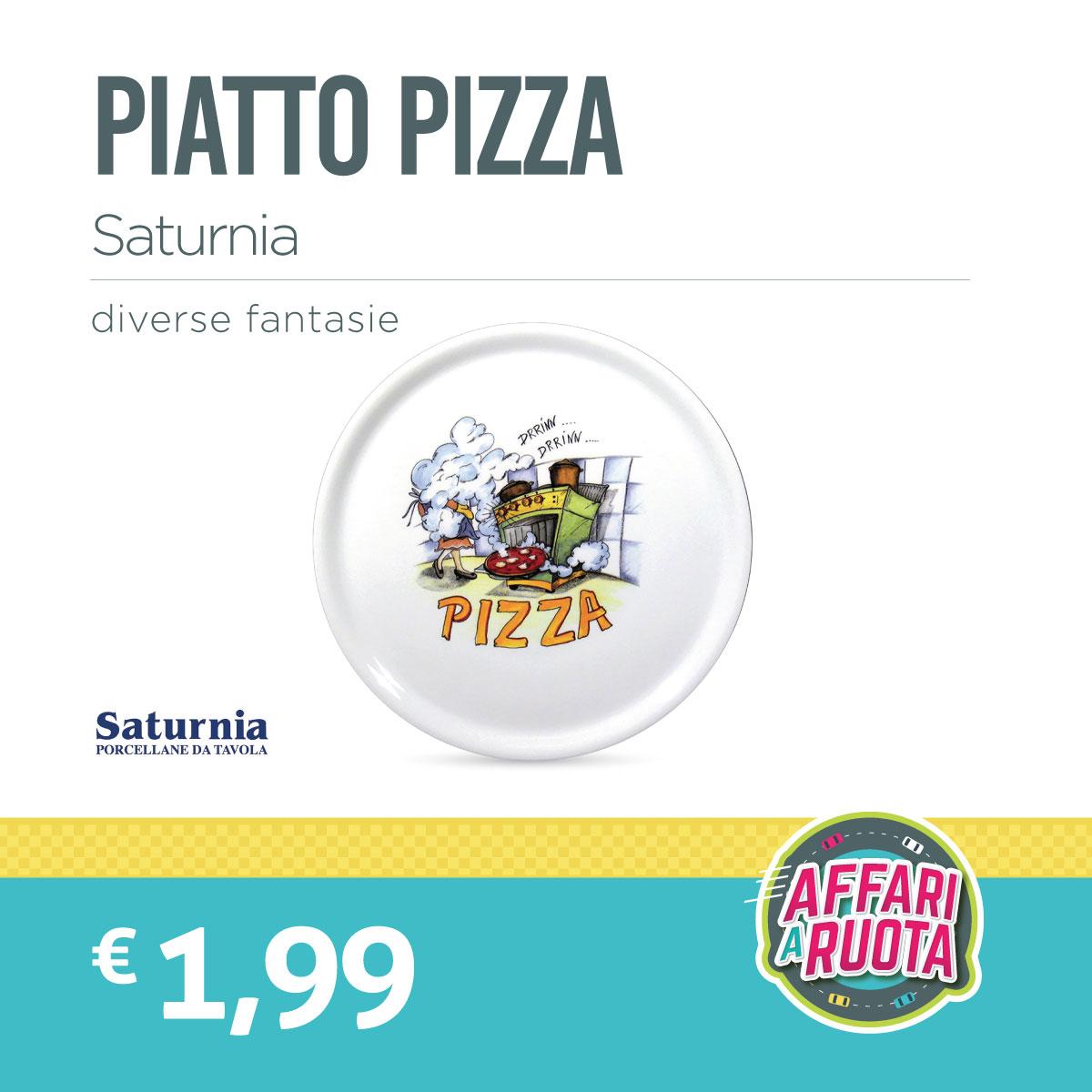 Piatto Pizza Saturnia